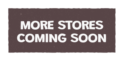 More Stores Coming Soon